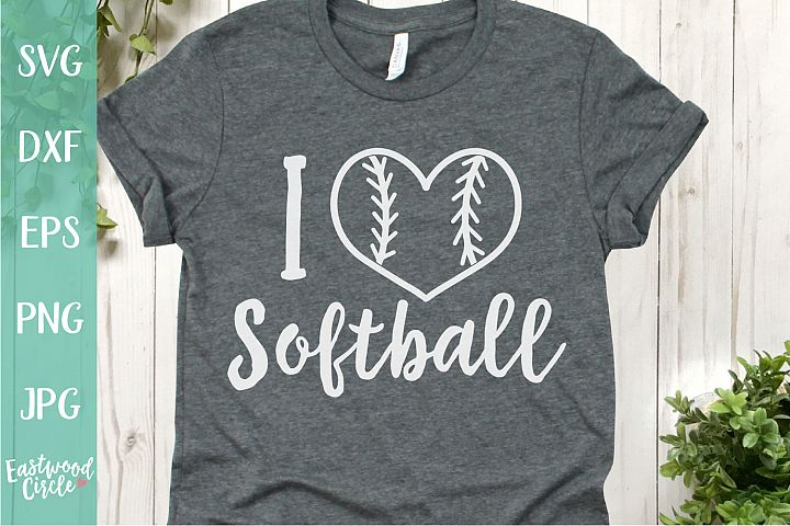 I Love Softball - A Softball SVG Cut File for Crafters