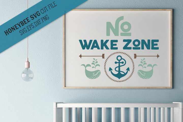 No Wake Zone Nursery SVG Cut File