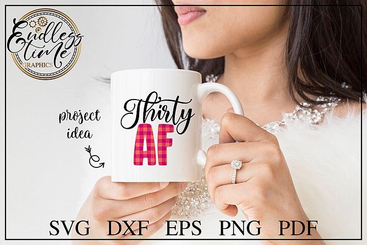 Thirty AF SVG Cut File