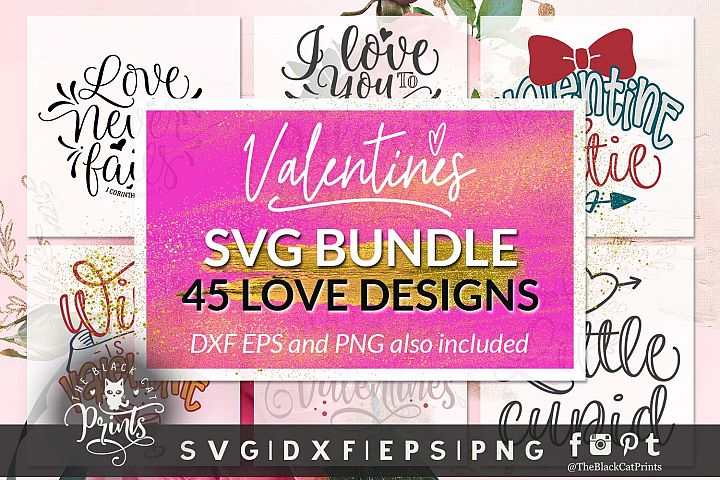 Valentines bundle SVG DXF EPS PNG Love bundle cutting files