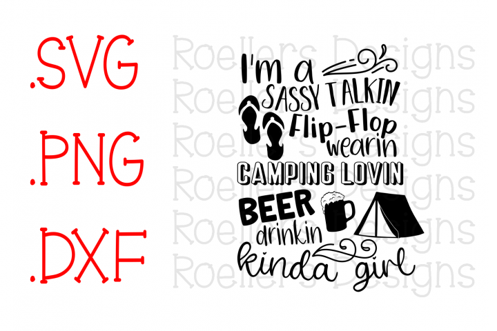 Camping Svg, Beer Drinking Svg, Sassy Girl Svg, Im a sassy Talking, Sassy Talking Flip Flop, Svg, Dxf, Cricut, Silhouette, kinda girl Svg