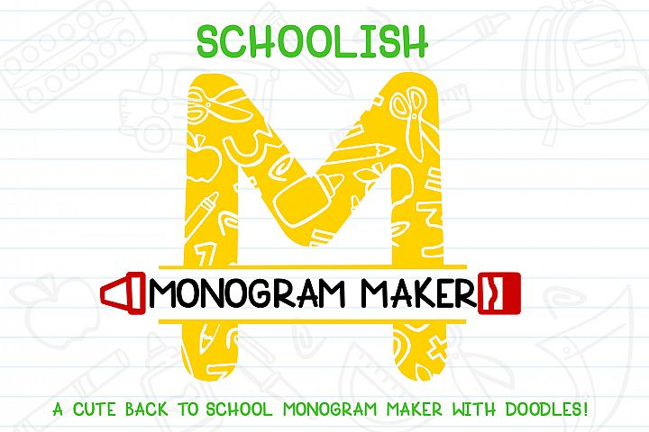 Schoolish Monogram Maker| Back to school font|Free Doodles