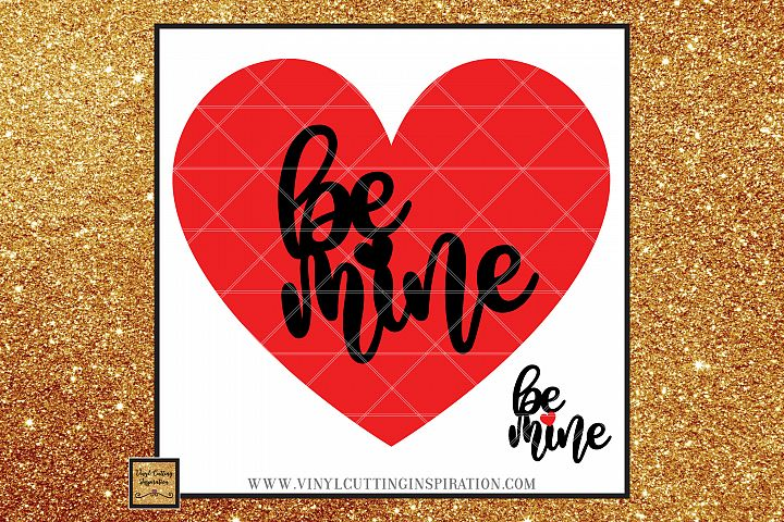 Valentine Svg Be Mine Svg Cutting Files for Cricut, love svg