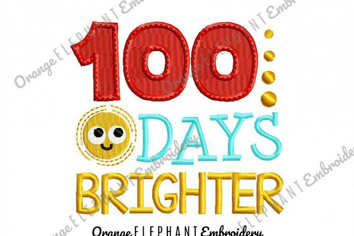 100 Days Brighter Unique Urban Machine Embroidery Design digital File