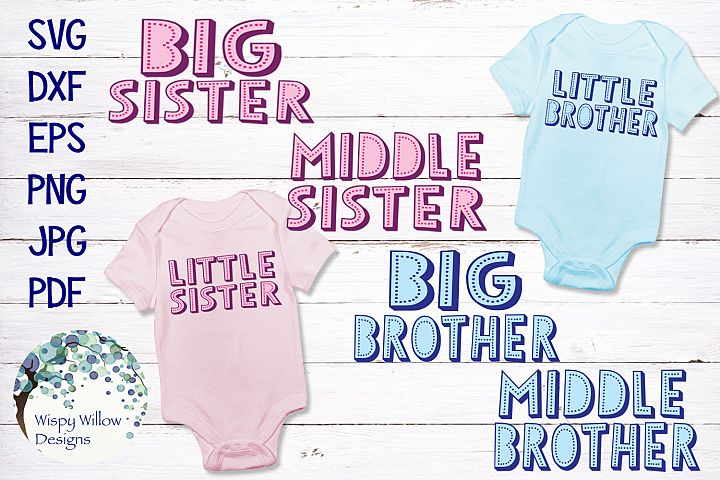 Big, Middle, Little Sister and Brother SVG Bundle