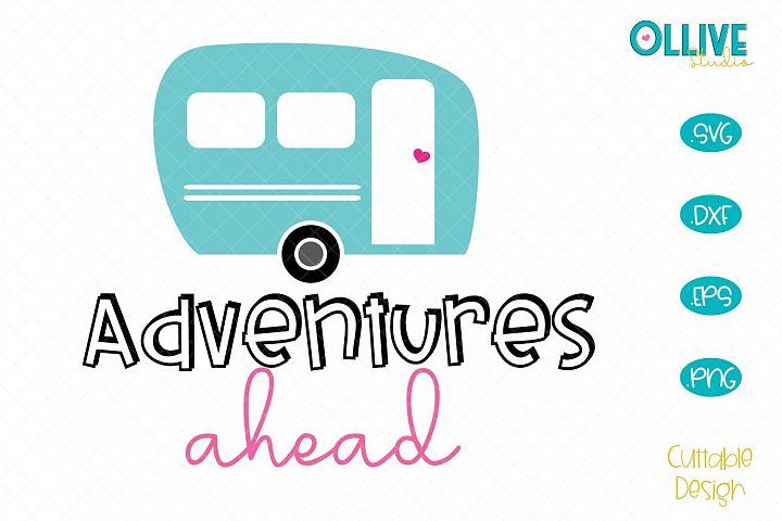Camper Adventures Ahead SVG