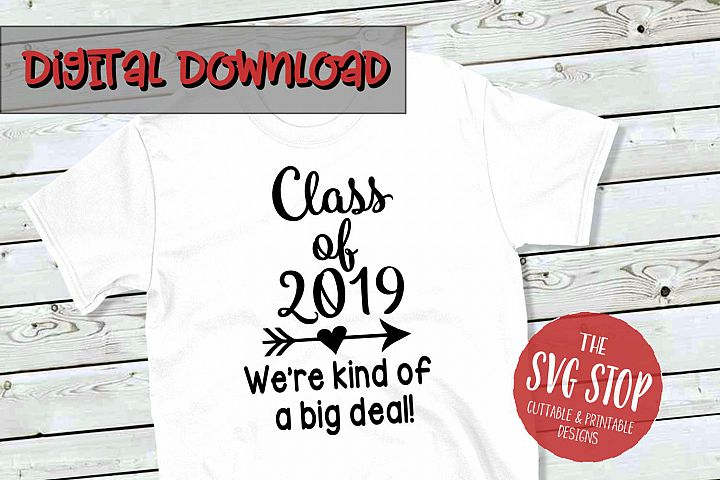 Class Of 2019 - SVG, PNG, DXF
