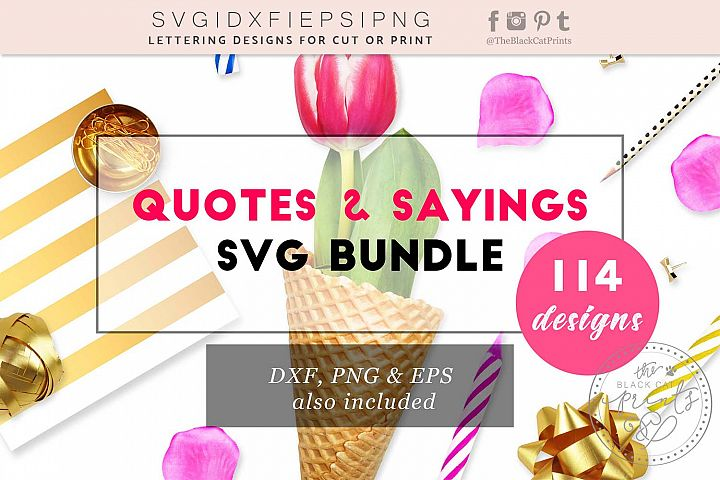 Quotes and Sayings SVG Bundle SVG DXF PNG EPS