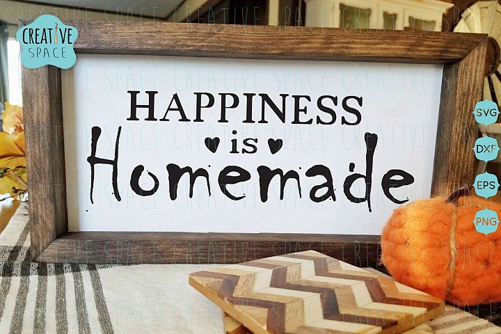 Happiness is Homemade SVG, Family svg, home decor svg