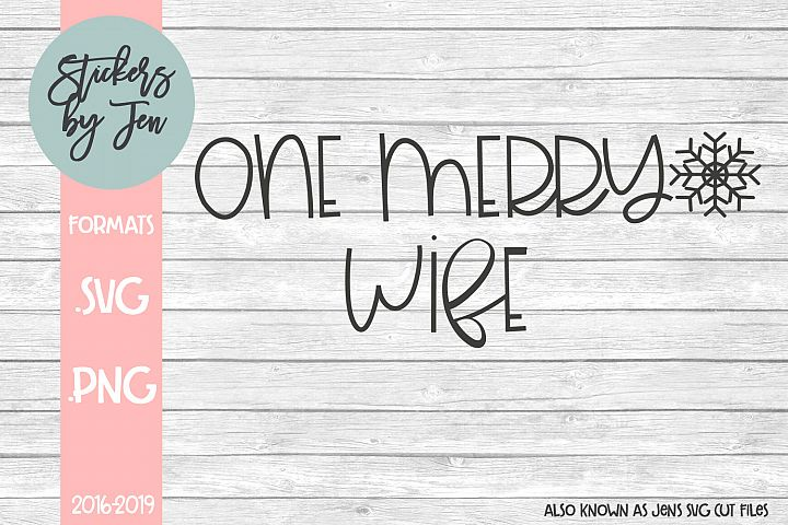 One Merry Wife SVG Cut File