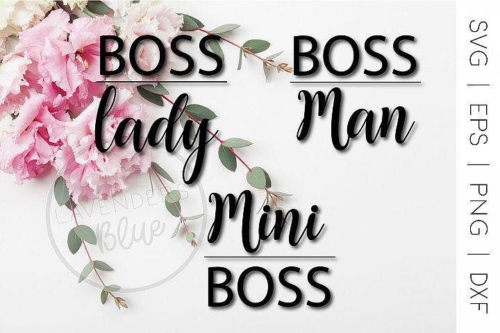 Boss Lady, Boss Man, Mini Boss Bundle SVG, EPS, PNG t-shirt