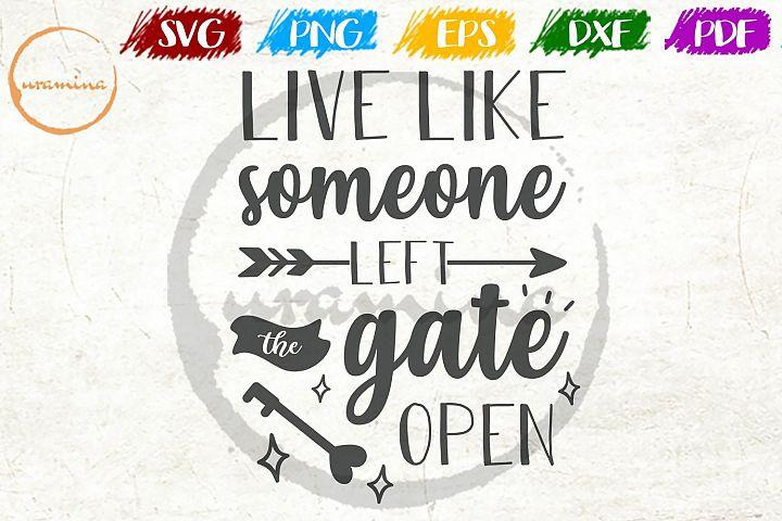 Live Like Someone Kitchen SVG PDF PNG