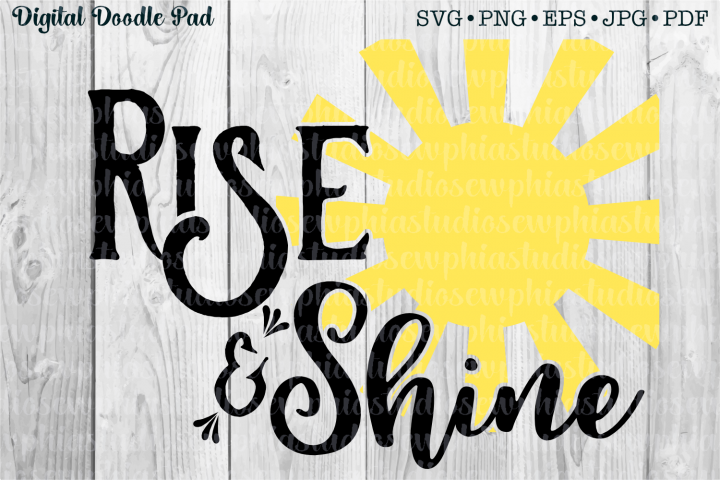Rise and Shine by Digital Doodle Pad