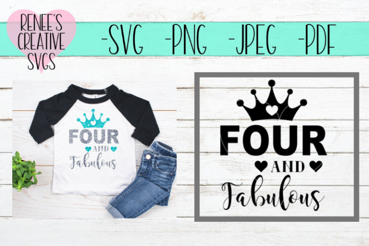 Four and fabulous | Birthday | SVG Cutting File