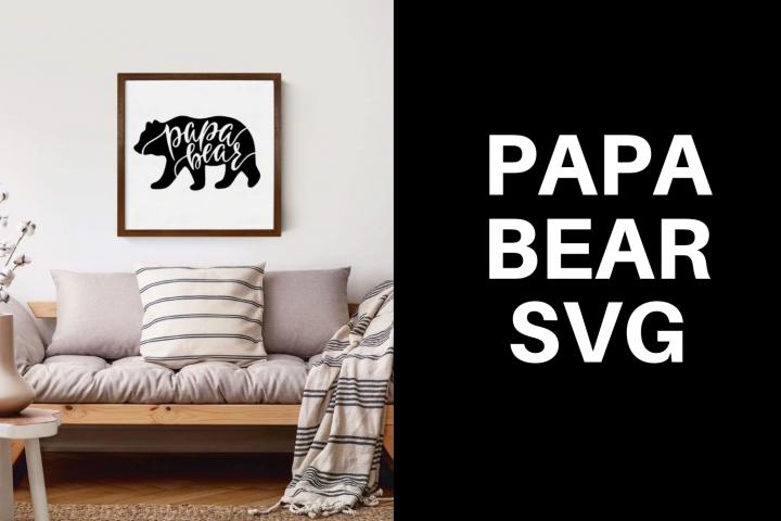 Papa Bear SVG|Papa Bear SVG For Cricut|Bear SVG|Papa Bear