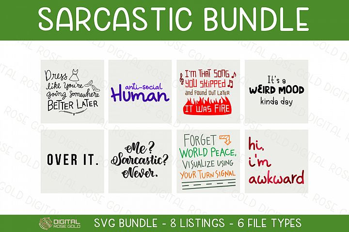 Sarcastic Bundle - SVG BUNDLE - Funny Awkward Silly Quotes
