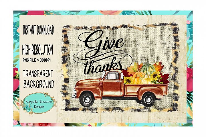 Give Thanks, Vintage Truck, Leopard and Burlap