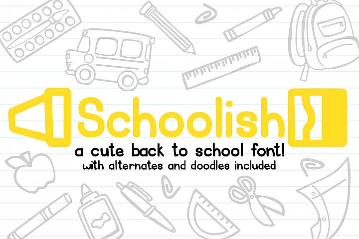 Schoolish| A Cute Back to School Font| With Doodles!