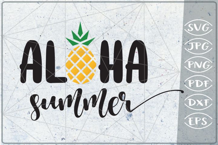 Aloha Summer SVG Cutting File - Summer SVG Cutting