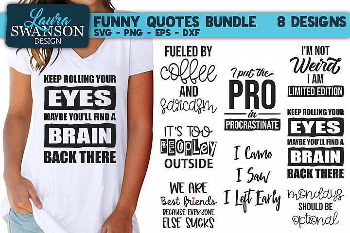 Funny Quotes SVG Bundle | Sarcastic Quotes