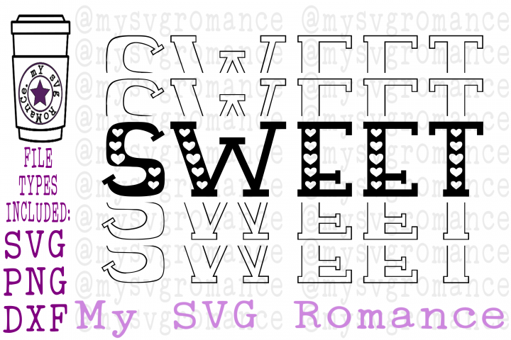 Sweet - Stacked - Mirrored Word - Valentines Day SVG