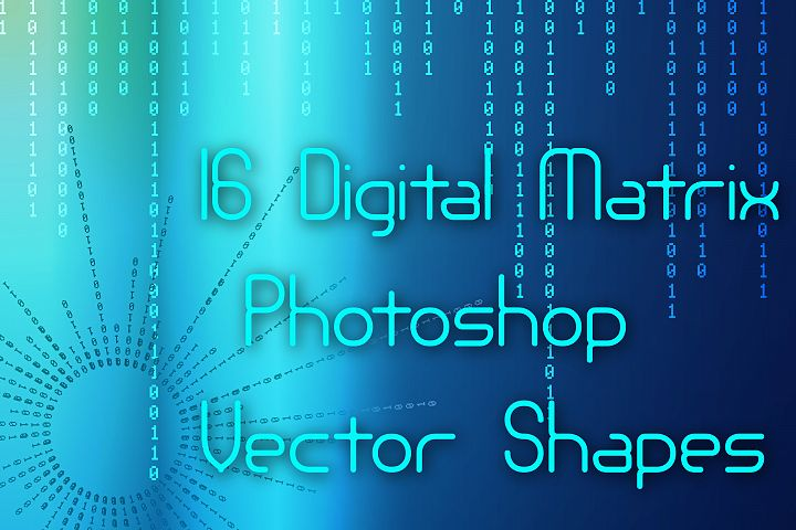 16 Digital Matrix Photoshop Vector Shapes