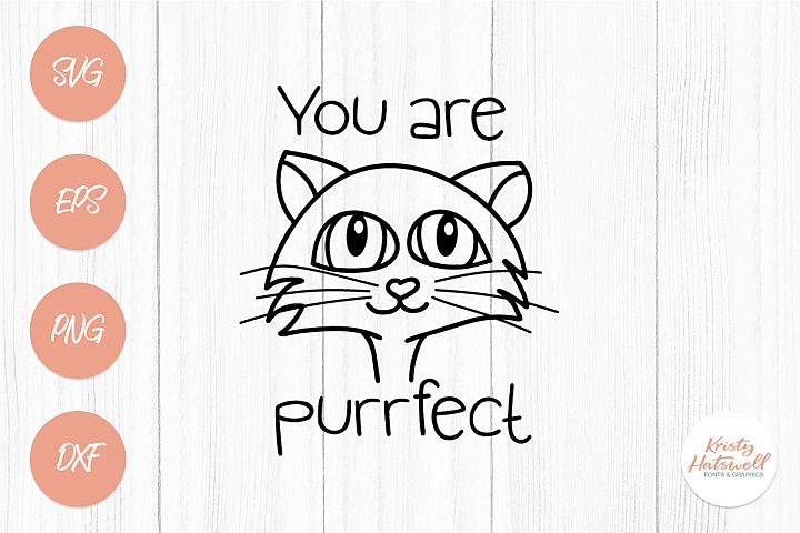 You are purrfect SVG cutting file