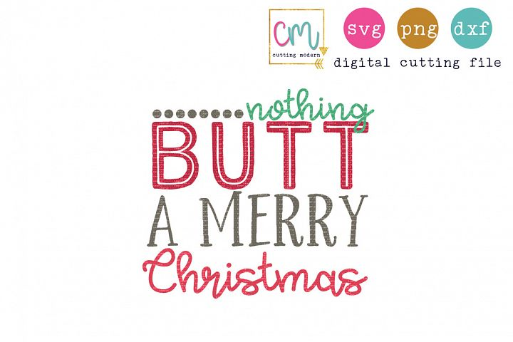 Nothing Butt A Merry Christmas