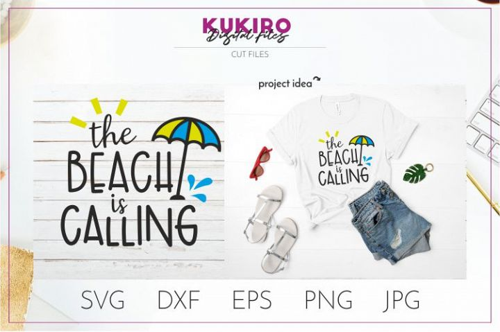 The beach is calling Svg - Summer SVG Quote Cut File