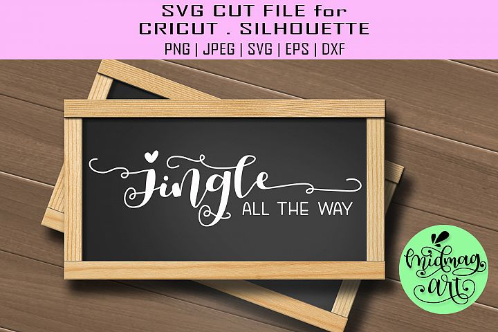 Jingle all the way sign svg, christmas wood sign svg