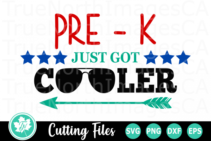 Pre K Just got Cooler - A School SVG Cut File