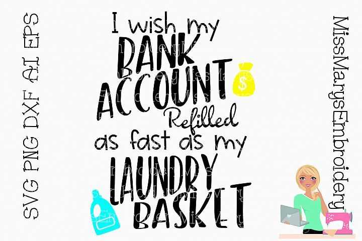 Bank Account Laundry Saying SVG Cutting File PNG DXF AI EPS