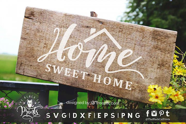 Home Sweet Home SVG DXF EPS PNG
