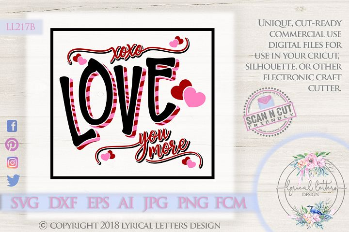 Love You More Valentines Day SVG DXF FCM LL217B