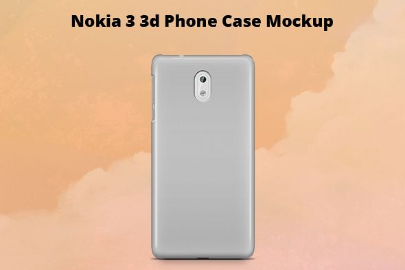 Nokia 3 3d Case Mockup Back View