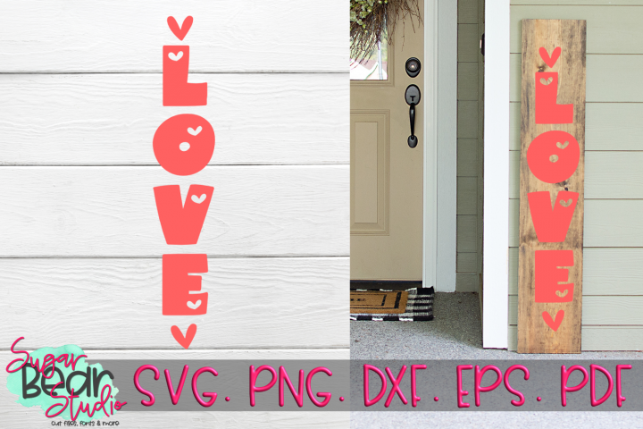 Love - A Vertical Porch Sign SVG