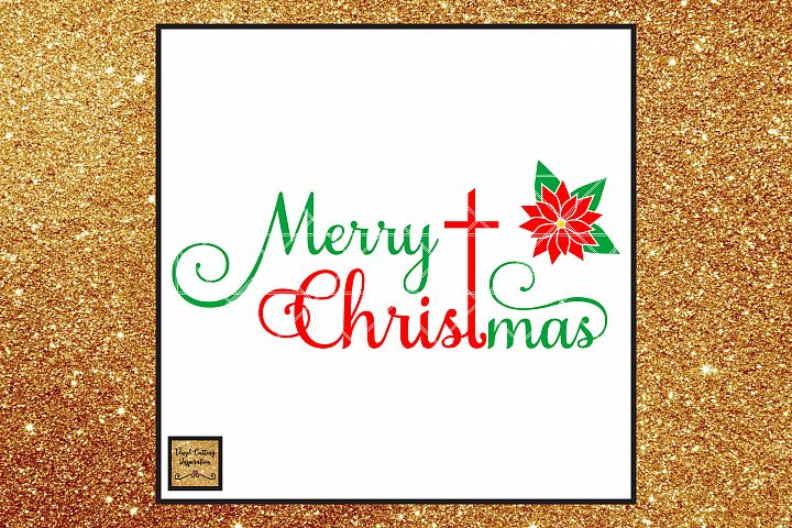 Merry Christmas SVG, Christmas SVG, Poinsettia Flower SVG