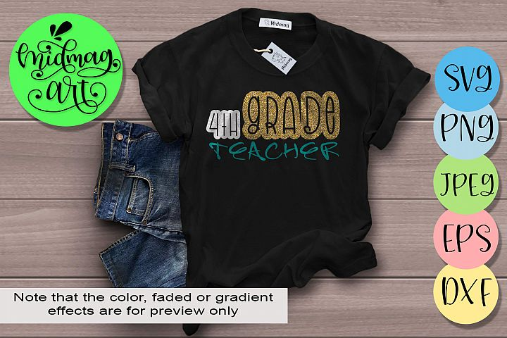 4th Grade teacher svg, Back to school svg