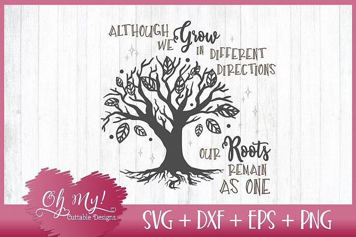 Roots Remain The Same - SVG DXF EPS PNG