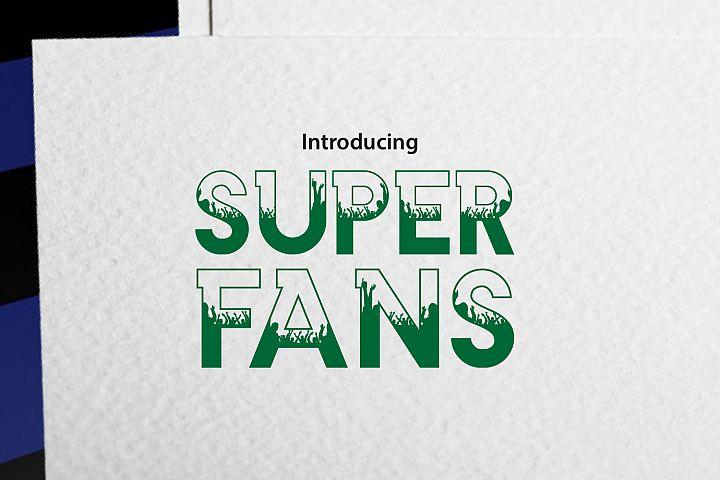 SUPER FANS