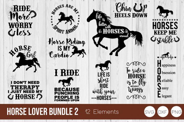 Horse Lover Bundle 2 SVG, Horse SVG DXF, PNG Cut Files