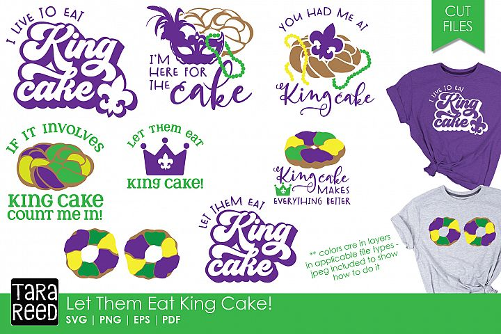 Let Them Eat King Cake - SVG & Cut Files for Crafters