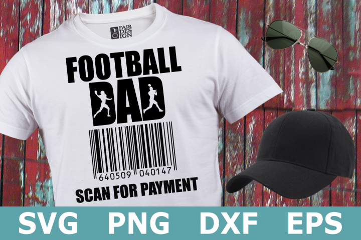 Football Dad Scan for Payment - A Sports SVG Cut File