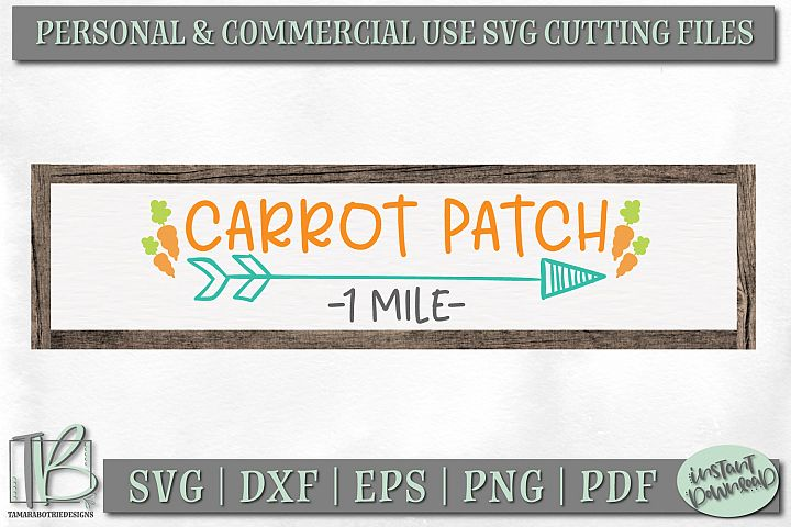 Easter Sign SVG File, Carrot Patch SVG Cut File