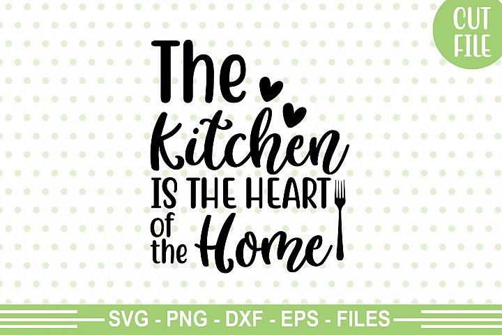 This Kitchen Is The Heart Of The Home SVG