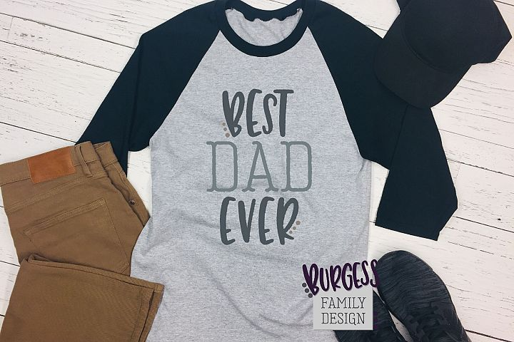 Best dad ever | SVG DXF EPS PNG