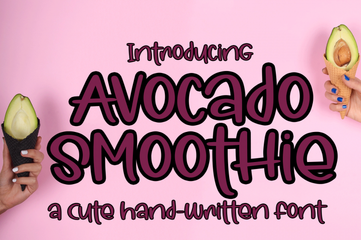 Avocado Smoothie - A Fun Hand-Written Font