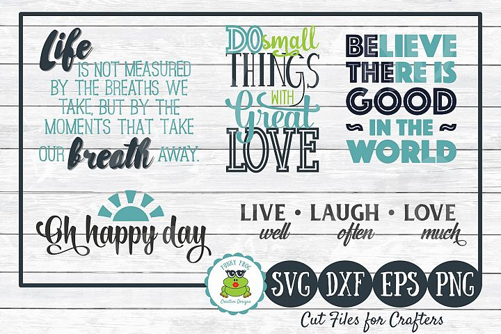 Inspirational Quotes Design Bundle SVG Cut Files for Crafter