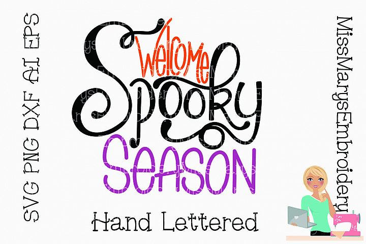 Welcome Spooky Season SVG Cutting File PNG DXF AI