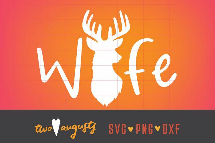 Deer Wife, widow, hunting, SVG, DXF, PNG \\ simple, trendy